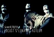 Sober Truth – Leave the Locust in the Lunatic Asylum | OFFICIAL VIDEO