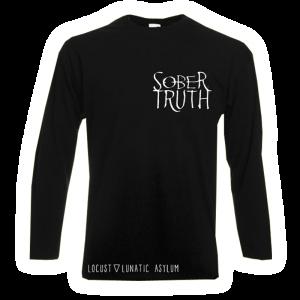 Longsleeve - Sober Truth - Locust Lunatic Asylum