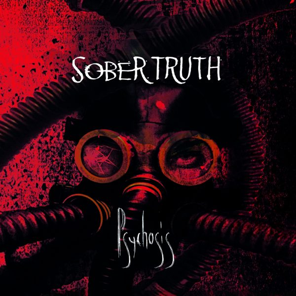 Psychosis - Sober Truth - CD Cover
